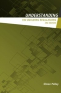 Ebook in inglese Understanding the Building Regulations Polley, Simon