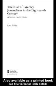 Ebook in inglese Rise of Literary Journalism in the Eighteenth Century Italia, Iona