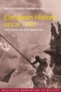 Ebook in inglese Routledge Companion to Modern European History since 1763 Cook, Chris , Stevenson, John