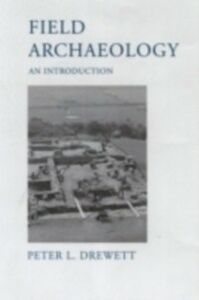 Ebook in inglese Field Archaeology Drewett, Peter