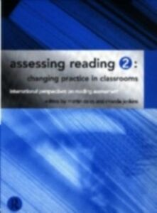 Foto Cover di Assessing Reading 2: Changing Practice in Classrooms, Ebook inglese di AA.VV edito da Taylor and Francis