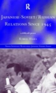 Ebook in inglese Japanese-Soviet/Russian Relations since 1945 Hara, Kimie