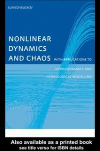 Ebook in inglese Nonlinear Dynamics and Chaos with Applications to Hydrodynamics and Hydrological Modelling Velickov, Slavco