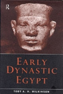 Ebook in inglese Early Dynastic Egypt Wilkinson, Toby A.H.