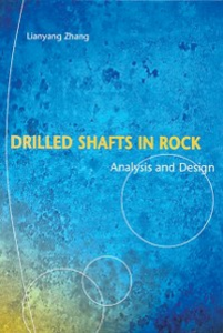 Ebook in inglese Drilled Shafts in Rock Zhang, Lianyang