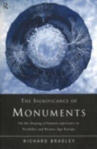 Foto Cover di Significance of Monuments, Ebook inglese di Richard Bradley, edito da Taylor and Francis