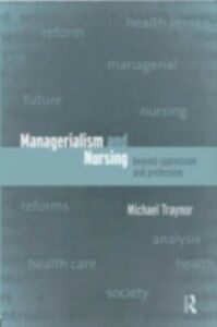 Ebook in inglese Managerialism and Nursing Traynor, Michael