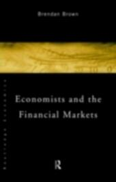 Economists and the Financial Markets