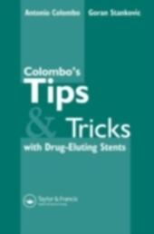 Colombo's Tips & Tricks for Drug Eluting Stents