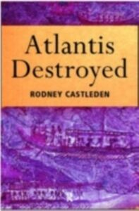 Foto Cover di Atlantis Destroyed, Ebook inglese di Rodney Castleden, edito da Taylor and Francis