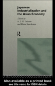 Ebook in inglese Japanese Industrialization and the Asian Economy -, -