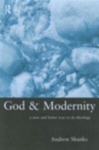 Ebook in inglese God and Modernity Shanks, Andrew