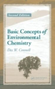 Ebook in inglese Basic Concepts of Environmental Chemistry, Second Edition Connell, Des W.