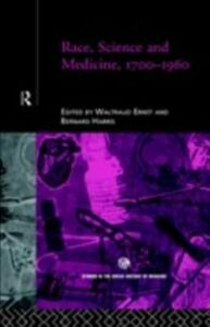 Ebook in inglese Race, Science and Medicine, 1700-1960 -, -