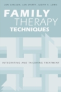 Ebook in inglese Family Therapy Techniques Carlson, Jon , Lewis, Judith A. , Sperry, Len