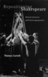Ebook in inglese Repositioning Shakespeare Cartelli, Thomas