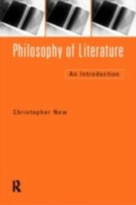 Ebook in inglese Philosophy of Literature New, Christopher