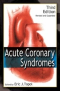 Ebook in inglese Acute Coronary Syndromes, Third Edition -, -
