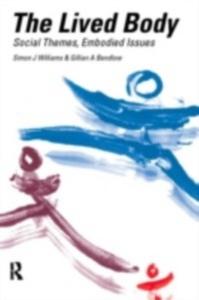 Ebook in inglese Lived Body Bendelow, Gillian A. , Williams, Simon J.