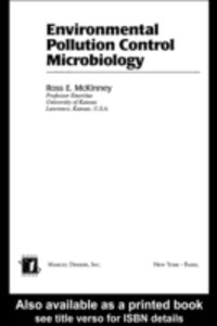 Ebook in inglese Environmental Pollution Control Microbiology McKinney, Ross E.