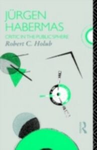 Ebook in inglese Jurgen Habermas Holub, Robert C.