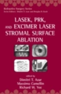 Ebook in inglese LASEK, PRK, and Excimer Laser Stromal Surface Ablation