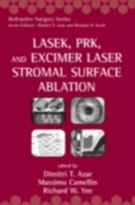 Ebook in inglese LASEK, PRK, and Excimer Laser Stromal Surface Ablation -, -
