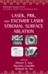LASEK, PRK, and Excimer Laser Stromal Surface Ablation