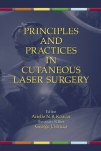 Ebook in inglese Principles and Practices in Cutaneous Laser Surgery -, -