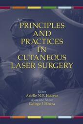 Principles and Practices in Cutaneous Laser Surgery