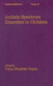 Ebook in inglese Autistic Spectrum Disorders in Children