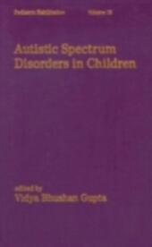 Autistic Spectrum Disorders in Children