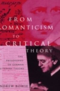 Foto Cover di From Romanticism to Critical Theory, Ebook inglese di Andrew Bowie, edito da Taylor and Francis