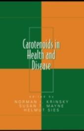 Carotenoids in Health and Disease
