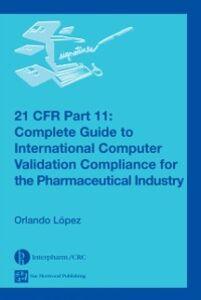 Ebook in inglese 21 CFR Part 11 Lopez, Orlando
