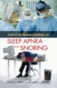 Foto Cover di Surgical Management of Sleep Apnea and Snoring, Ebook inglese di  edito da Taylor and Francis