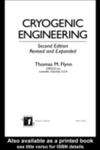 Ebook in inglese Cryogenic Engineering, Second Edition, Revised and Expanded Flynn, Thomas