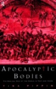 Foto Cover di Apocalyptic Bodies, Ebook inglese di Tina Pippin, edito da Taylor and Francis
