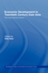 Ebook in inglese Economic Development in Twentieth-Century East Asia -, -