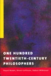 One Hundred Twentieth-Century Philosophers