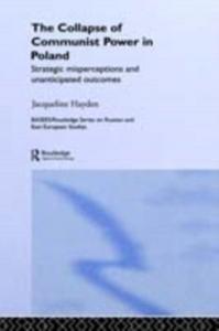 Ebook in inglese Collapse of Communist Power in Poland Hayden, Jacqueline