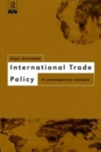 Ebook in inglese International Trade Policy Grimwade, Nigel