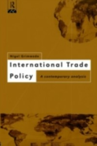 Ebook in inglese International Trade Policy Grimwade, Nigel