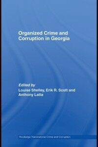 Foto Cover di Organized Crime and Corruption in Georgia, Ebook inglese di  edito da Taylor and Francis