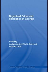 Ebook in inglese Organized Crime and Corruption in Georgia -, -