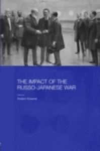 Ebook in inglese Impact of the Russo-Japanese War -, -