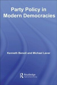 Ebook in inglese Party Policy in Modern Democracies Benoit, Kenneth , Laver, Michael