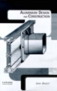 Ebook in inglese Aluminium Design and Construction Dwight, John