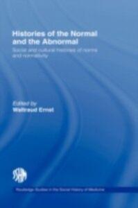 Foto Cover di Histories of the Normal and the Abnormal, Ebook inglese di Waltraud Ernst, edito da Taylor and Francis
