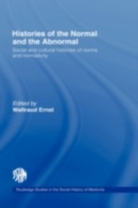 Ebook in inglese Histories of the Normal and the Abnormal Ernst, Waltraud